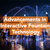 Advancements In Interactive Fountain Technology