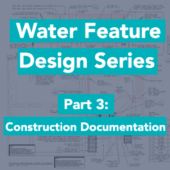 Fountain Design Construction Documentation