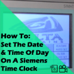 How to set the date and time of day on a Siemens time clock tutorial