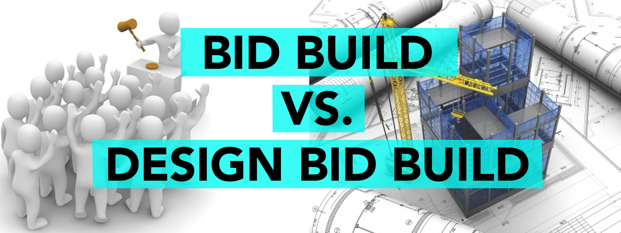 Bid Build vs Design Bid Build