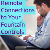 How to Remotely Connect to Your Fountain Controls