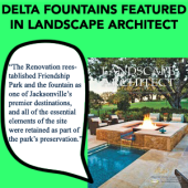 Delta Fountains In Landscape Architect magazine