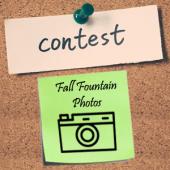 Fall Fountain Photo Contest